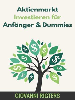 cover image of Aktienmarkt Investieren für Anfänger & Dummies