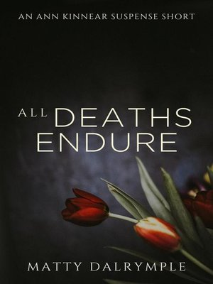 cover image of All Deaths Endure