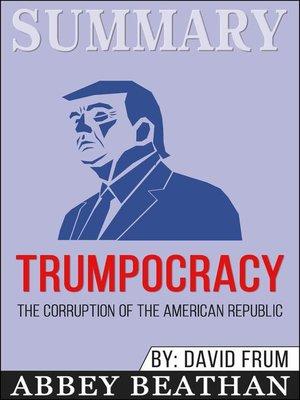 cover image of Summary of Trumpocracy
