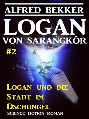 cover image of Logan von Sarangkôr #2