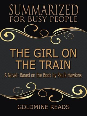 cover image of The Girl On the Train--Summarized for Busy People