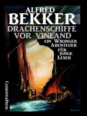 cover image of Drachenschiffe vor Vinland