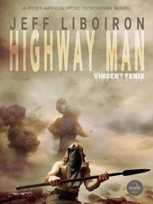 cover image of Highway Man (The Vincent Fenix Chronicles)