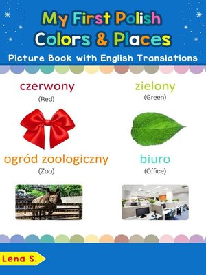 cover image of My First Polish Colors & Places Picture Book with English Translations