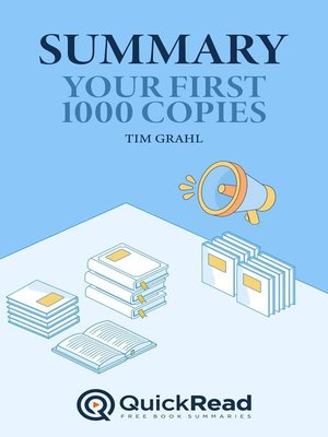 """cover image of Summary of """"Your First 1000 Copies"""" by Tim Grahl"""