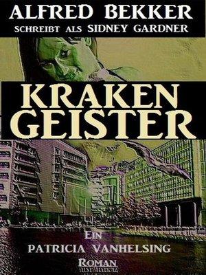 cover image of Krakengeister (Patricia Vanhelsing)
