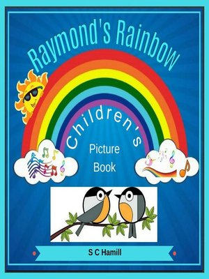 cover image of Raymond's Rainbow. Children's Picture Book..