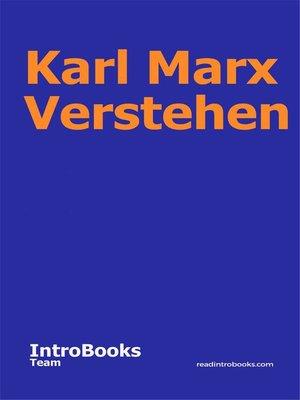 cover image of Karl Marx Verstehen