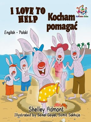 cover image of I Love to Help Kocham pomagać (Bilingual Polish Kids Book)