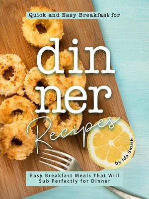 cover image of Quick and Easy Breakfast for Dinner Recipes