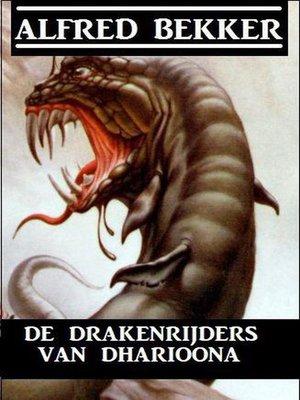 cover image of De drakenrijders van Dharioona