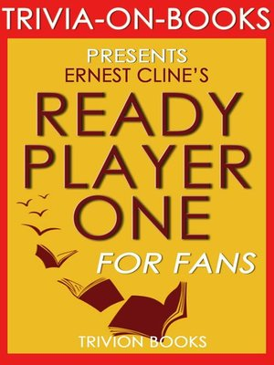 cover image of Ready Player One by Ernest Cline (Trivia-On-Books)