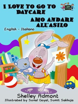 cover image of I Love to Go to Daycare Amo andare all'asilo