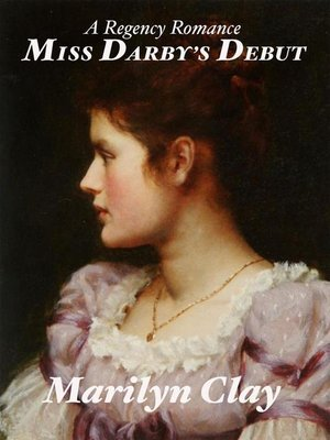cover image of Miss Darby's Debut--A Regency Romance