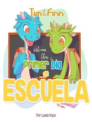 cover image of Tim y Finn, los Gemelos Dragones – Primer Día de Escuela