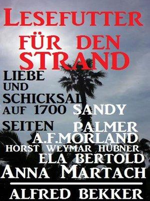 cover image of Liebe und Schicksal auf 1700 Seiten