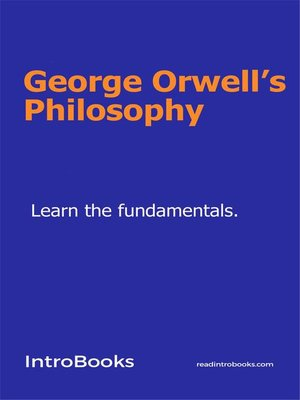 cover image of George Orwell's Philosophy