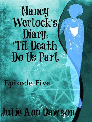 cover image of 'Til Death Do Us Part: Nancy Werlock's Diary, #5