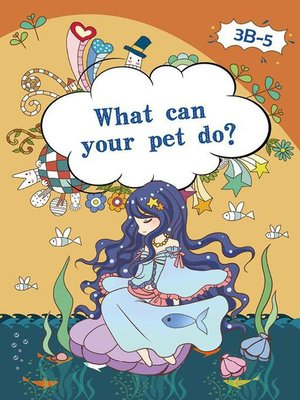 cover image of What can Your Pet Do?