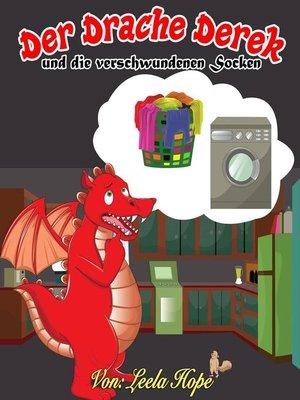 cover image of Der Drache Derek und die verschwundenen Socken