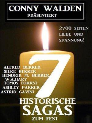 cover image of 7 Historische Sagas zum Fest