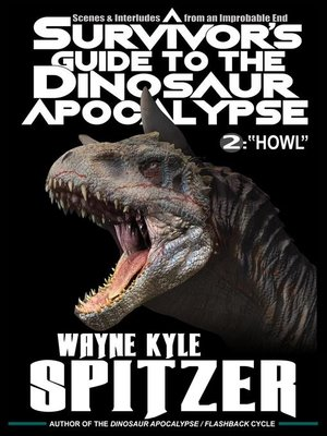 cover image of A Survivor's Guide to the Dinosaur Apocalypse, Episode Two