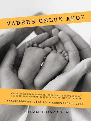 cover image of Vaders Geluk Ahoy
