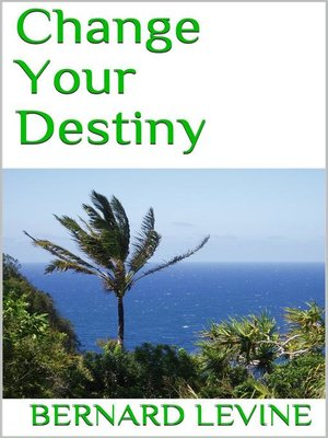 cover image of Change Your Destiny