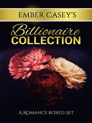 cover image of Ember Casey's Billionaire Collection
