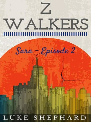 cover image of Sara--Episode 2: Z Walkers, #2