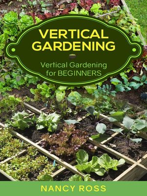 cover image of Vertical Gardening