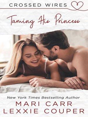 cover image of Taming His Princess