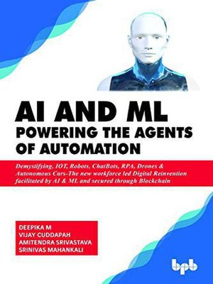 cover image of AI & ML--Powering the Agents of Automation