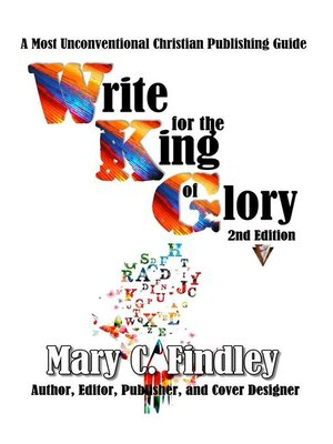 cover image of Write for the King of Glory