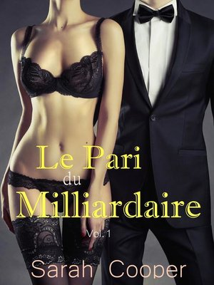 cover image of Le Pari du Milliardaire Volume1