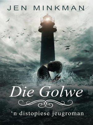 cover image of Die Golwe