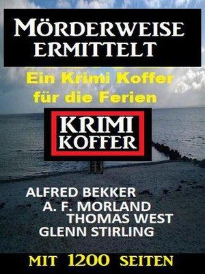 cover image of Mörderweise ermittelt