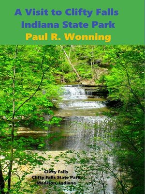 cover image of A Visit to Clifty Falls Indiana State Park
