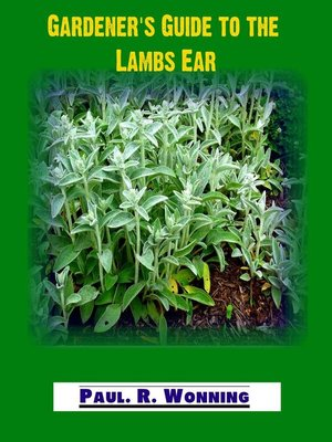 cover image of Gardener's Guide to the Lambs Ear