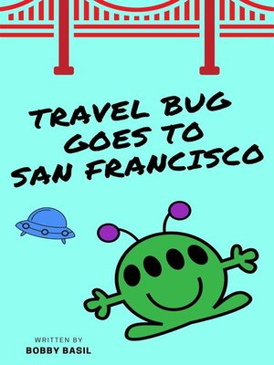 cover image of Travel Bug Goes to San Francisco