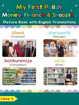 cover image of My First Polish Money, Finance & Shopping Picture Book with English Translations