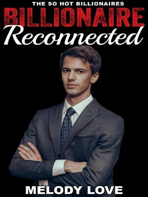 cover image of Hot Billionaire Reconnected
