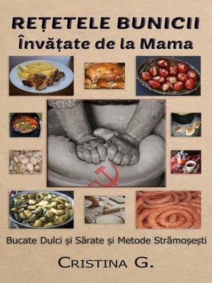 cover image of Retetele Bunicii Invatate de la Mama
