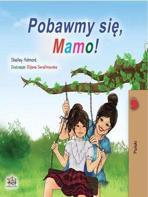 cover image of Pobawmy się, mamo!