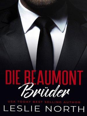 cover image of Die Beaumont Brüder