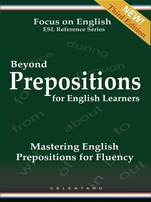 cover image of Beyond Prepositions for ESL Learners--Mastering English Prepositions for Fluency