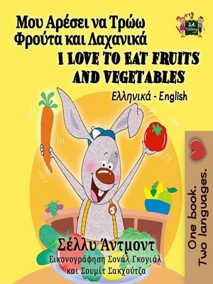 cover image of I Love to Eat Fruits and Vegetables (Greek English Bilingual Children's Book)