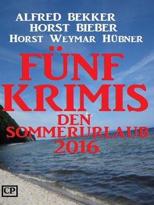 cover image of Fünf Krimis für den Sommerurlaub 2016