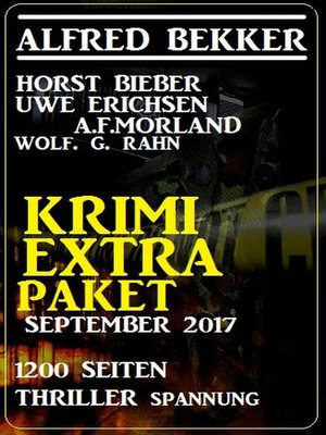 cover image of Krimi Extra Paket September 2017--1200 Seiten Thriller Spannung