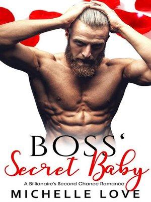 cover image of Boss' Secret Baby